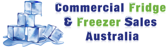 Commercial Fridge & Freezer Sales Australia