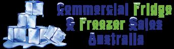 Commercial Fridge & Freezer Sales Australia